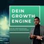 Growth Engine - Wie du dein Wachstum nachhaltig vorantreibst