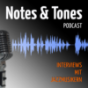 Notes and Tones Podcast Download