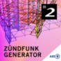 ZÜNDFUNK - Generator - Bayern 2 Podcast Download