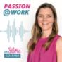 PASSION at WORK - Innovativ führen mit Herz und Verstand