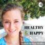 Healthy & Happy Podcast Download