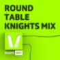 Round Table Knights DJ-Mix