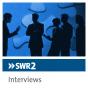 SWR2 Tagesgespräch und Interview der Woche Podcast Download