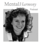 MentalHarmony Podcast Podcast Download