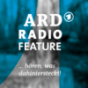 das ARD radiofeature Podcast Download