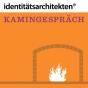 identitätsarchitekten - Kamingespräche Podcast Download