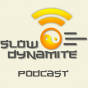 Slow-Dynamite Podcast Download