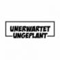 Unerwartet Ungeplant