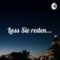 Lass Sie reden... - Podcast von Lara und Devid