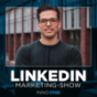 Die LinkedIn Marketing - Show