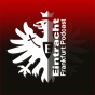 Eintracht Frankfurt Podcast Podcast Download