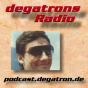 degatrons Radio Podcast Download