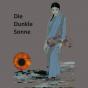"""""""Die Dunkle Sonne"""" (Eine epische Fantasy-Utopie)"""