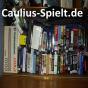 Caulius-Spielt.de Podcast herunterladen