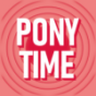 Ponytime Podcast Download