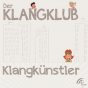 Der Klangklub - Klangkünstler Podcast Download