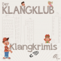 Der Klangklub - Klangkrimis Podcast Download