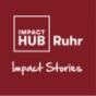 Impact Hub Ruhr - Impact Stories