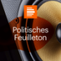 dradio - Politisches Feuilleton Podcast Download
