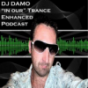 """Dj Damo - """"In Our"""" Trance Podcast Podcast Download"""