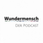 Wundermensch - Der Podcast