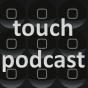 touch - Podcast Podcast herunterladen