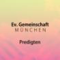 Ev. Gemeinschaft München Predigten