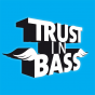 Trust In Bass Podcast Download