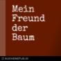Mein Freund der Baum - das Bücher-Radio mit Andreas Baum & Andi Arbeit Podcast Download
