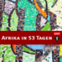 Ö1 Afrika in 53 Tagen Podcast Download