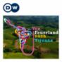 Von Feuerland nach Tijuana | Audiopodcast | Deutsche Welle Podcast Download
