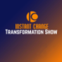 Instant Change Transformation Podcast Download