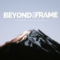 Beyond The Frame  Podcast Download