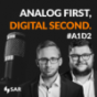 ANALOG FIRST, DIGITAL SECOND - #a1d2