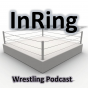 InRing Wrestling Podcast Download