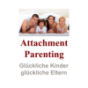 Attachment Parenting Podcast Download