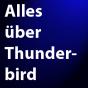 Alles über Thunderbird Podcast Download