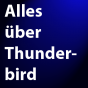 Alles über Thunderbird Podcast Download