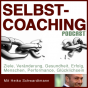 Selbstcoaching - Selbstmanagement - Persönlichkeitsentwicklung Podcast Download