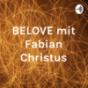 BELOVE mit Fabian Christus