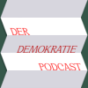 Der Demokratie Podcast