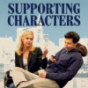 SUPPORTING CHARACTERS EXTRA: Behind the Scenes Podcast Download