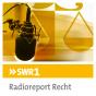 SWR1 Radioreport Recht Podcast herunterladen