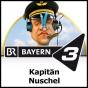 BR 3 - Kapitän Nuschel Podcast herunterladen