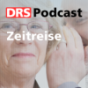 DRS - Zeitreise Podcast Download