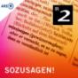 Sozusagen! - Bayern 2 Podcast herunterladen