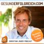 GESUNDERFOLGREICH.COM - Ein Christian Jäger Podcast Podcast herunterladen