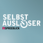 Spreeblick - Selbstauslöser Podcast Download