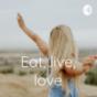 Eat, live, love