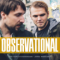 OBSERVATIONAL - Der Story-Podcast!